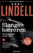 """""""Slangebæreren - kriminalroman"""" av Unni Lindell"""
