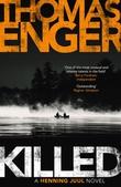 """""""Killed"""" av Thomas Enger"""