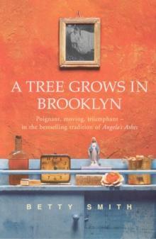 """A tree grows in Brooklyn"" av Betty Smith"