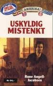 """""""Uskyldig mistenkt"""" av Rune Angell-Jacobsen"""