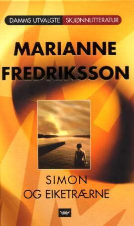 """""""Simon og eiketrærne"""" av Marianne Fredriksson"""