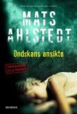 """""""Ondskans ansikte - Ella Werner"""" av Mats Ahlstedt"""