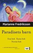 """""""Paradisets barn"""" av Marianne Fredriksson"""