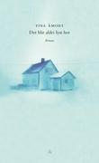 """""""Det blir aldri lyst her roman"""" av Tina Åmodt"""