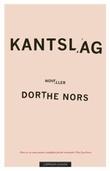 """""""Kantslag"""" av Dorthe Nors"""