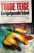 """""""En hjelpende hånd"""" av Trude Teige"""