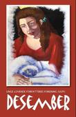 """""""Desember - en juleantologi"""" av Gro Jeanette Nilsen"""