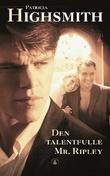 """""""Den talentfulle Mr. Ripley"""" av Patricia Highsmith"""