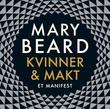 """""""Kvinner & makt - et manifest"""" av Mary Beard"""