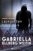 """""""Løpegutten"""" av Gabriella Ullberg Westin"""