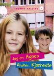 """""""Jeg er: Agnes, ønsker: kjæreste"""" av Thomas Halling"""