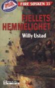 """""""Fjellets hemmelighet"""" av Willy Ustad"""