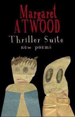 """""""Thriller suite - New Poems"""" av Margaret Atwood"""