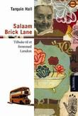 """Salaam Brick Lane - tilbake til et fremmed London"" av Tarquin Hall"