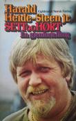 """""""Sett og hørt en gjenfortelling"""" av Heide-Steen, Harald, jr."""