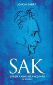 """SAK Søren Aabye Kierkegaard"" av Joakim Garff"