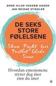 """""""De seks store følelsene hvordan emosjonene styrer deg mer enn du aner"""" av Anne Hilde Vassbø Hagen"""