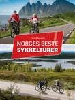 """""""Norges beste sykkelturer"""" av Sissel Jenseth"""