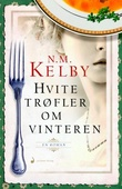 """""""Hvite trøfler om vinteren - roman"""" av N.M. Kelby"""
