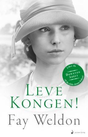 """""""Leve kongen! - roman"""" av Fay Weldon"""