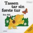 """""""Tassen tar sin første tur"""" av Eric Hill"""