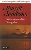 """""""Piken med sølvhåret ; Farlig flukt ; Draugens hånd"""" av Margit Sandemo"""