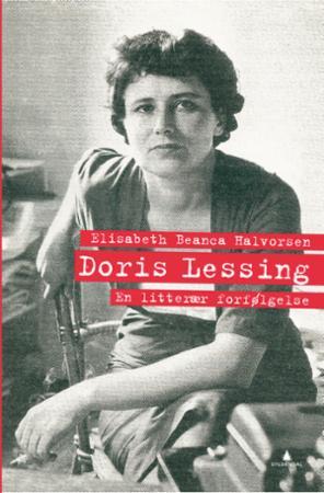 """""""Doris Lessing - en litterær forfølgelse"""" av Elisabeth Beanca Halvorsen"""