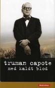 """""""Med kaldt blod"""" av Truman Capote"""