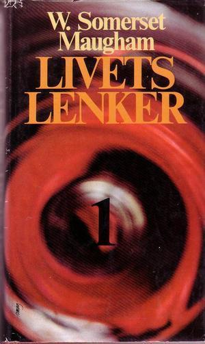 """""""Livets lenker 1"""" av William Somerset Maugham"""