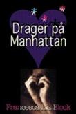 """Drager på Manhattan"" av Francesca Lia Block"