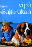 """Vi på Saltkråkan"" av Astrid Lindgren"
