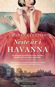 """Neste år i Havanna"" av Chanel Cleeton"