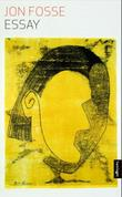 """""""Essay"""" av Jon Fosse"""