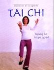 """""""Tai chi - trening for kropp og sjel"""" av Tricia Yu"""