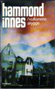 """I vulkanens skygge"" av Hammond Innes"