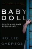 """""""Baby doll"""" av Hollie Overton"""