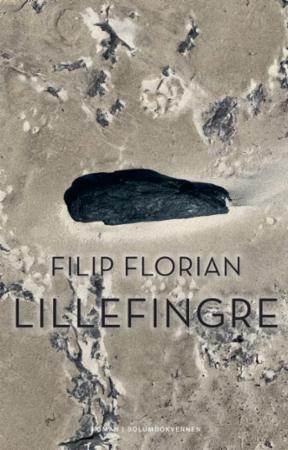 """""""Lillefingre - roman"""" av Filip Florian"""