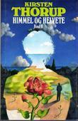 """""""Himmel og helvete. Bd. 2"""" av Kirsten Thorup"""