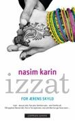 """""""Izzat - for ærens skyld"""" av Nasim Karim"""