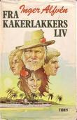 """""""Fra kakerlakkers liv"""" av Inger Alfvén"""