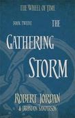 """""""The gathering storm - wheel of time 12"""" av Robert Jordan"""