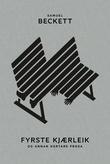 """""""Fyrste kjærleik - Og annan kortare prosa"""" av Samuel Beckett"""