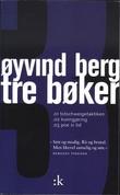 """""""Tre bøker - dikt"""" av Øyvind Berg"""