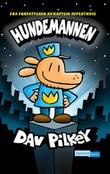 """""""Hundemannen"""" av Dav Pilkey"""
