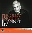 """""""Et annet liv"""" av Per Olov Enquist"""