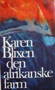 """""""Den afrikanske farm"""" av Karen Blixen"""