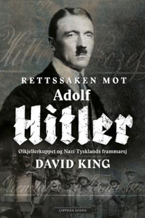 """""""Rettssaken mot Adolf Hitler"""" av David King"""