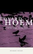 """""""Tid for klage, tid for dans - roman"""" av Edvard Hoem"""