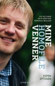 """""""Mine homofile venner - syv historier om å håndtere homofile følelser"""" av Espen Ottosen"""