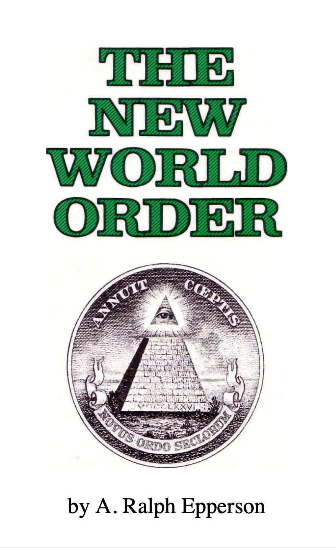 """""""The New World Order"""" av Ralph Epperson"""